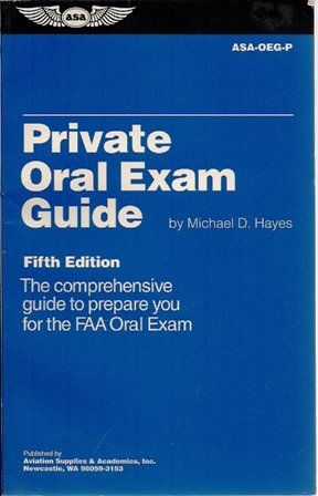 9781560273134: Private Oral Exam Guide: The Comprehensive Guide to Prepare You for the FAA Oral Exam