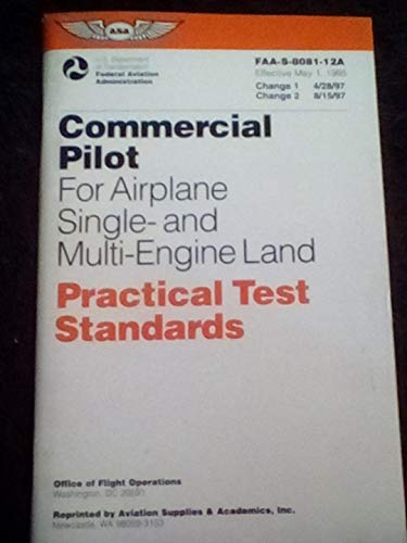 Commercial Pilot: Single and Multi-Engine Land: Federal Aviation Administration; FAA Staff