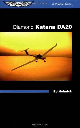 9781560273219: Diamond Katana DA20: A Pilot's Guide (ASA Reference Books)
