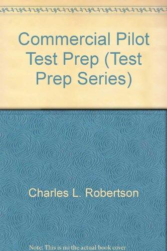 9781560273462: Commercial Pilot Test Prep (Test Prep Series)