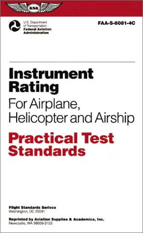 9781560273660: Instrument Rating for Airplane, Helicopter and Airship Practical Test Standards: #FAA-S-8081-4C (ASA Test Preparation Guides)