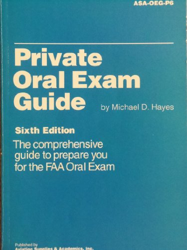 9781560273752: Private Oral Exam Guide: The Comprehensive Guide to Prepare You for the FAA Oral Exam