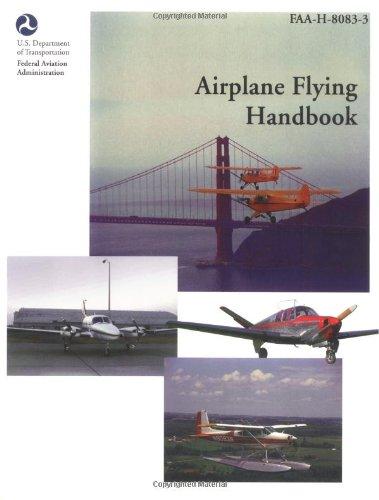 9781560273769: Airplane Flying Handbook (FAA Handbooks)