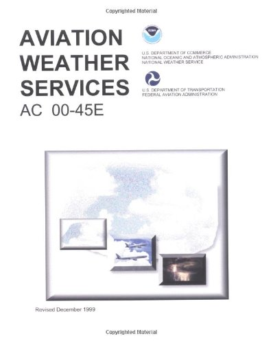 Aviation Weather Services: Federal Aviation Administration