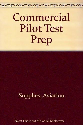 Commercial Pilot Test Prep: Supplies, Aviation