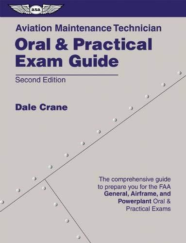 Aviation Maintenance Technician Oral & Practical Exam: Crane, Dale