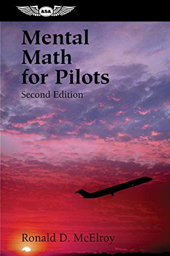 9781560275107: Mental Math for Pilots: A Study Guide (Professional Aviation series)