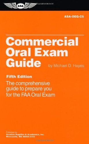 9781560275220: Commercial Oral Exam Guide: The Comprehensive Guide to Prepare You for the FAA Oral Exam (Oral Exam Guide series)