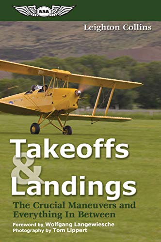 9781560275558: Takeoffs and Landings: The Crucial Maneuvers and Everything in Between
