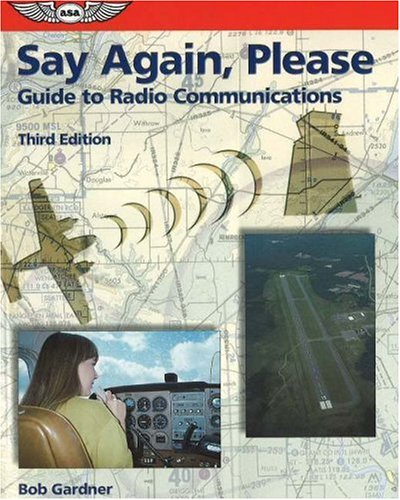 9781560275732: Say Again, Please: Guide to Radio Communications (Focus Series)