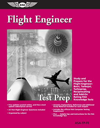 9781560275831: Flight Engineer Test Prep: Study and Prepare for the Flight Engineer: Basic, Turbojet, Turboprop, Reciprocating and Add-on Rating FAA Knowledge Tests (Test Prep series)