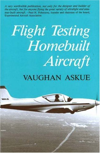 9781560276289: Flight Testing Homebuilt Aircraft