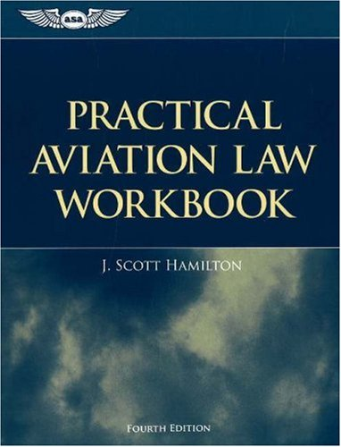 9781560276333: Practical Aviation Law Workbook