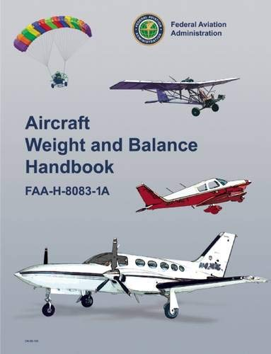 9781560276760: Aircraft Weight and Balance Handbook: FAA-H-8083-1A (FAA Handbooks)