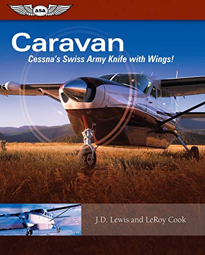 9781560276821: Caravan: Cessna's Swiss Army Knife with Wings!