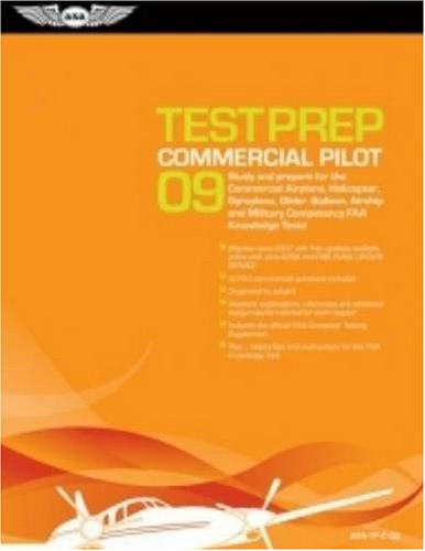 9781560276944: Commercial Pilot Test Prep 2009: Study and Prepare for the Commercial Airplane, Helicopter, Gyroplane, Glider, Balloon, Airship and Military Competency FAA Knowledge Tests (Test Prep series)