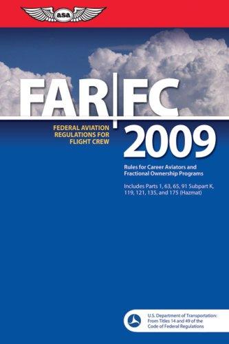 9781560277019: FAR/FC 2009: Federal Aviation Regulations for Flight Crew (FAR/AIM series)