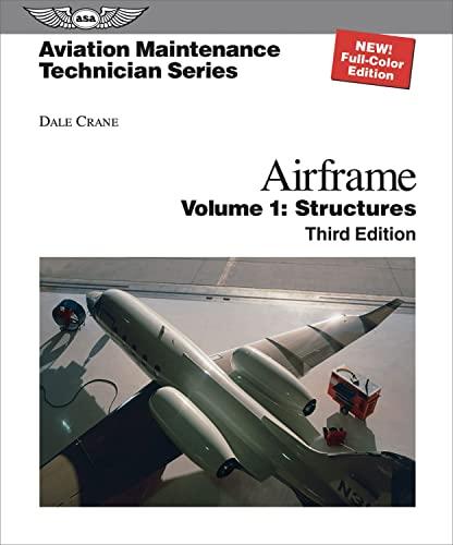 9781560277125: Aviation Maintenance Technician: Airframe, Volume 1: Structures (Aviation Maintenance Technician series)
