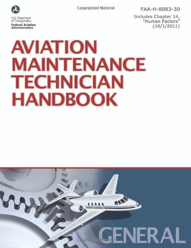 9781560277163: Aviation Maintenance Technician Handbook—General: FAA-H-8083-30 (FAA Handbooks)