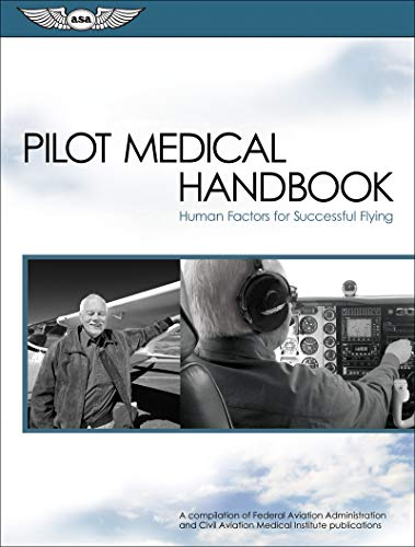 9781560277170: Pilot Medical Handbook: Human Factors for Successful Flying (FAA Handbooks series)