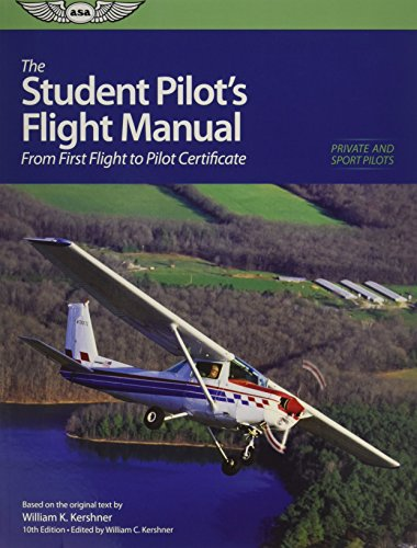 9781560277194: The Student Pilot's Flight Manual: From First Flight to Private Certificate