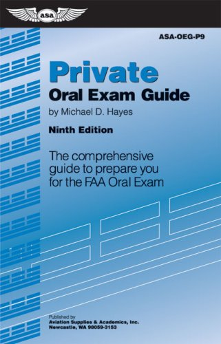 9781560277231: Private Oral Exam Guide: The Comprehensive Guide to Prepare You for the FAA Oral Exam (Oral Exam Guide series)