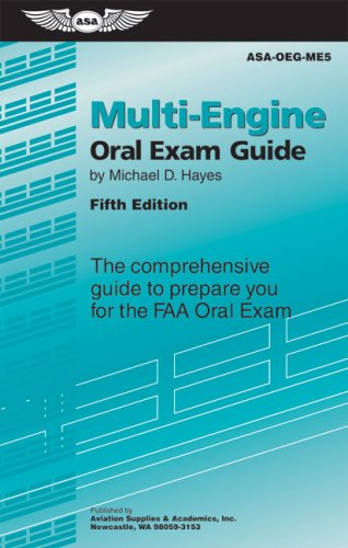 9781560277248: Multi-Engine Oral Exam Guide: The Comprehensive Guide to Prepare You for the FAA Oral Exam (Oral Exam Guide series)