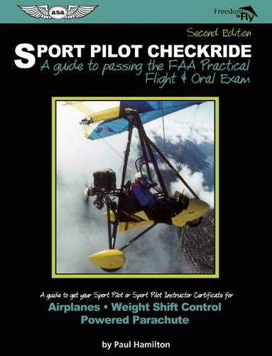 9781560277262: Sport Pilot Checkride: A Guide to Passing the FAA Practical Flight & Oral Exam (Freedom to Fly series)