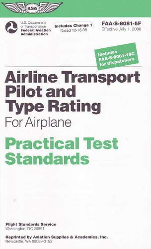 9781560277293: Airline Transport Pilot and Type Rating Practical Test Standards For Airplane: FAA-S-8081-5F (Practical Test Standards series)