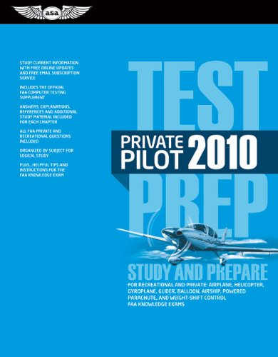 9781560277354: Private Pilot Test Prep 2010: Study and Prepare for the Recreational and Private Airplane, Helicopter, Gyroplane, Glider, Balloon, Airship, Powered ... FAA Knowledge Exams (Test Prep series)