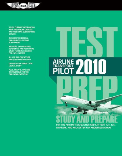 9781560277408: Airline Transport Pilot Test Prep 2010: Study and Prepare for the Aircraft Dispatcher and ATP Part 121, 135, Airplane and Helicopter FAA Knowledge Exams (Test Prep series)