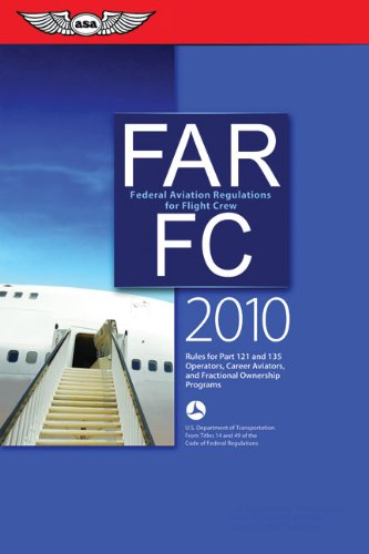 9781560277453: FAR/FC 2010: Federal Aviation Regulations for Flight Crew (FAR/AIM series)