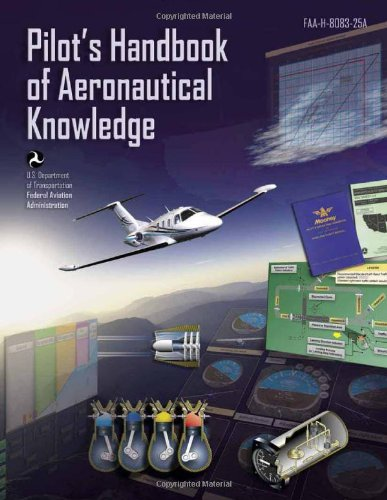 9781560277507: Pilot's Handbook of Aeronautical Knowledge: FAA-H-8083-25A (FAA Handbooks)
