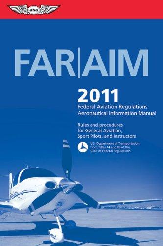 9781560277729 far aim 2011 federal aviation regulations rh abebooks com Far Part 1 FAA Aviation Glossary
