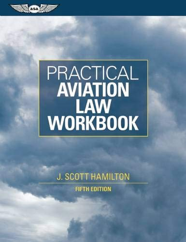 9781560277767: Practical Aviation Law Workbook