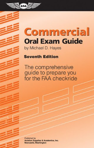 9781560277965: Commercial Oral Exam Guide: The Comprehensive Guide to Prepare You for the FAA Checkride (Oral Exam Guide series)