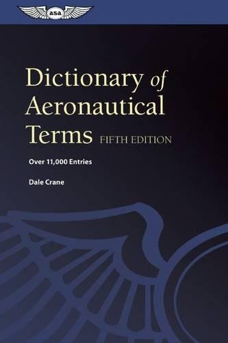 9781560278641: Dictionary of Aeronautical Terms: Over 11,000 Entries