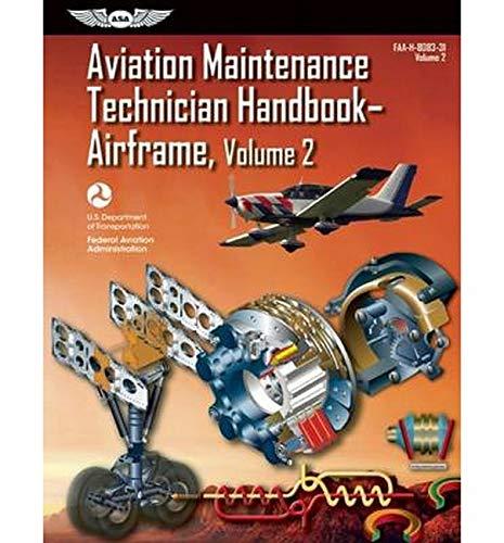 9781560279525: Aviation Maintenance Technician Handbook?Airframe: FAA-H-8083-31 Volume 2 (FAA Handbooks)
