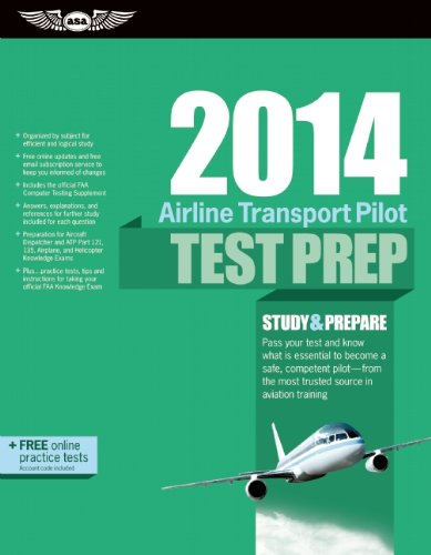 9781560279860: Airline Transport Pilot Test Prep 2014: Study & Prepare for the Aircraft Dispatcher and ATP Part 121, 135, Airplane and Helicopter FAA Knowledge Exams