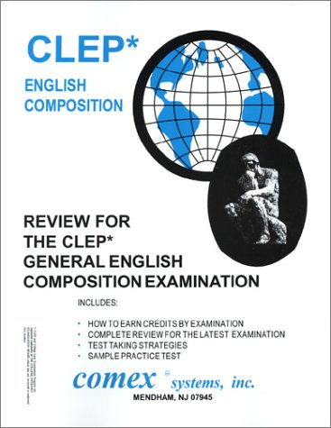 Review for the CLEP General English Composition: Rosemary Lewis