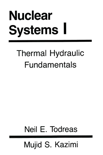 9781560320517: Nuclear Systems Volume I: Thermal Hydraulic Fundamentals: 001