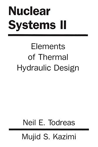 9781560320791: Nuclear Systems Volume 2: Elements Of Thermal Design