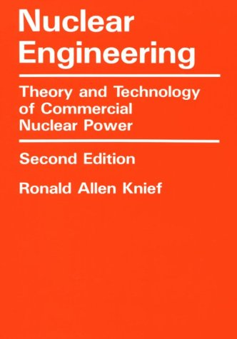 9781560320890: Nuclear Engineering: Theory and Technology of Commercial Nuclear Power (SCPP)