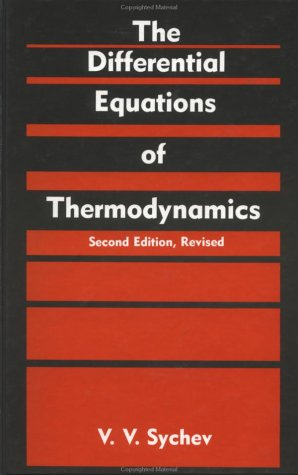 The Differential Equations Of Thermodynamics: Sychev