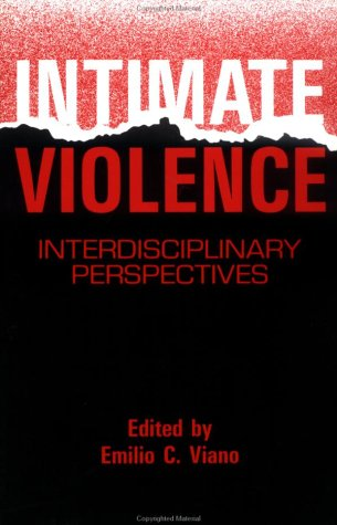 9781560322443: Intimate Violence: Interdisciplinary Perspectives
