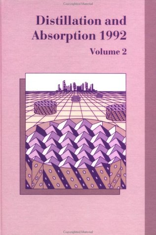 9781560322573: Distillation And Absorption (Institution of Chemical Engineers Symposium Series No. 128)