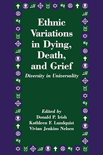 9781560322788: Ethnic Variations in Dying, Death and Grief: Diversity in Universality (Death Education, Aging and Health Care)
