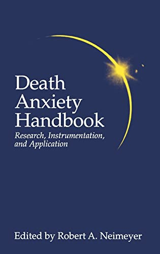 9781560322825: Death Anxiety Handbook: Research, Instrumentation, And Application (Death, Education, Aging and Health Care)