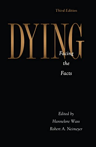 9781560322856: Dying: Facing the Facts (Series in Death, Dying, and Bereavement)