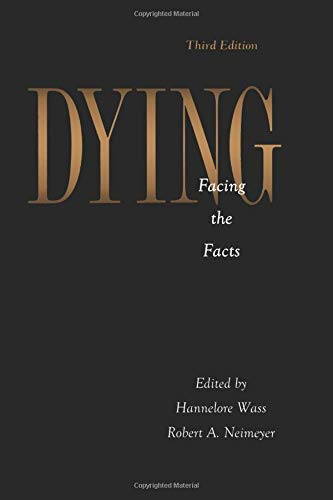 9781560322863: Dying: Facing the Facts (Series in Death, Dying, and Bereavement)
